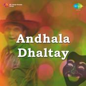 Andhala Dhaltay Songs
