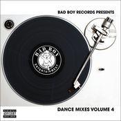 Bad Boy Dance Mixes Volume 4 Songs