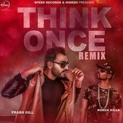 Think Once Remix Song