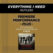 Everything I Need (Premiere Performance Plus Track) Songs