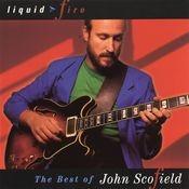 Liquid Fire: The Best Of John Scofield Songs