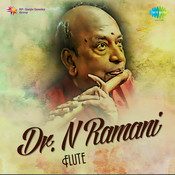 Dr N Ramani Songs