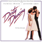 Dirty Dancing (Original Motion Picture Soundtrack) Songs