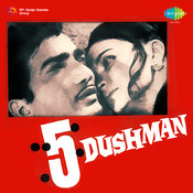 5 Dushman Songs