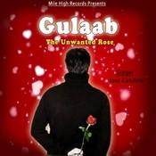 Gulaab The Unwanted Rose Songs