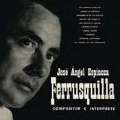 Ferrusquilla Compositor e Intérprete Songs