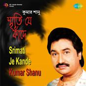Srimati Je Kande - Kumar Shanu Songs