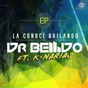 La conocí bailando (feat. K-Narias) (EP) Songs