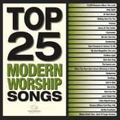 Top 25 Modern Worship Songs Songs