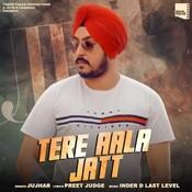 Tere Aala Jatt Song
