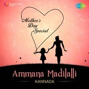Ammana Madilalli - Mothers Day Special Songs