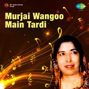 Narinder Biba - Murbai Wangoo Main Tardi Songs