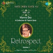 A Collection Of Tagore Songs By Manna Dey Vol 1  Songs