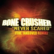 Never Scared (The Takeover Remix - Club Mix) Songs