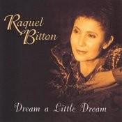 Dream A Little Dream Songs