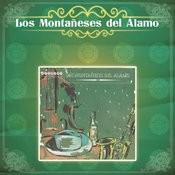 Los Montañeses Del Alamo Songs