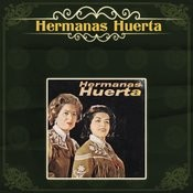 Hermanas Huerta Songs