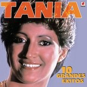 10 Grandes Exitos De Tania Songs