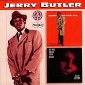Jerry Butler, Esq./He Will Break Your Heart Songs
