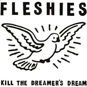 Kill The Dreamer's Dream Songs
