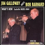 Jim Galloway Meets Bob Barnard: What's New Songs