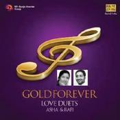 Gold Forever Asha Bhosle And Mohd Rafi Love Duets Songs