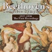 Beethoven's Complete Symphonies 1927-1938 The First Recordings Songs