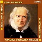 Carl Reinecke: Music For Strings Songs