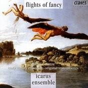 Flights Of Fancy - Early Italian Music On Original Instruments Songs