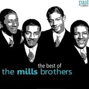 The Best of The Mills Brothers Songs