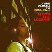 Divine Dezignz #2: Soul, etc. Songs