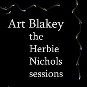 The Herbie Nichols Sessions Songs
