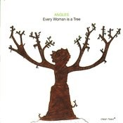 Every Woman Is A Tree Songs