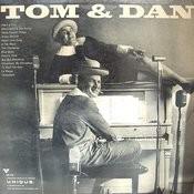 Tom & Dan Songs