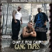 Gang Tapes Songs