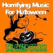 Horrifying Music For Halloween Songs
