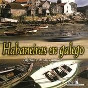 Habaneiras En Galego Songs