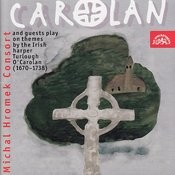 Michal Hromek Consort And Guests Play On Themes By Turlough O'Carolan Songs