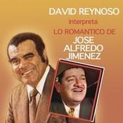 David Reynoso Interpreta Lo Romntico De Jos Alfredo Jimnez Songs