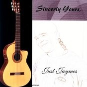 Sincerly Yours, Just Jaymes Songs