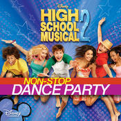 High School Musical 2: Non-Stop Dance Party Songs