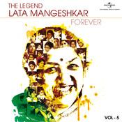 The Legend Forever - Lata Mangeshkar - Vol.5 Songs
