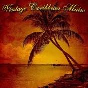 Vintage Caribbean Music Songs