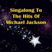 Singalong To The Hits Of Michael Jackson Songs