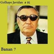 Golhaye Javidan No. 91, Banan Vol. 7 - Persian Music Songs