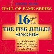 Gospel Music Hall Of Fame Series - The Fisk Jubilee Singers Songs