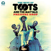 Pressure Drop: The Best Of Toots & The Maytals Songs