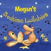 Megan's Bedtime Lullabies Songs
