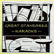 Great Standards, Vol. 4 - Karaoke Songs