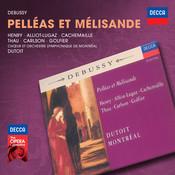 Debussy: Pelléas Et Mélisande Songs